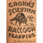 "Oscar Cronk's ""Cronk's Scientific Raccoon Trapping"" Book"