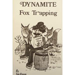 "Tom Krause's ""Dynamite Fox Trapping"" Book"